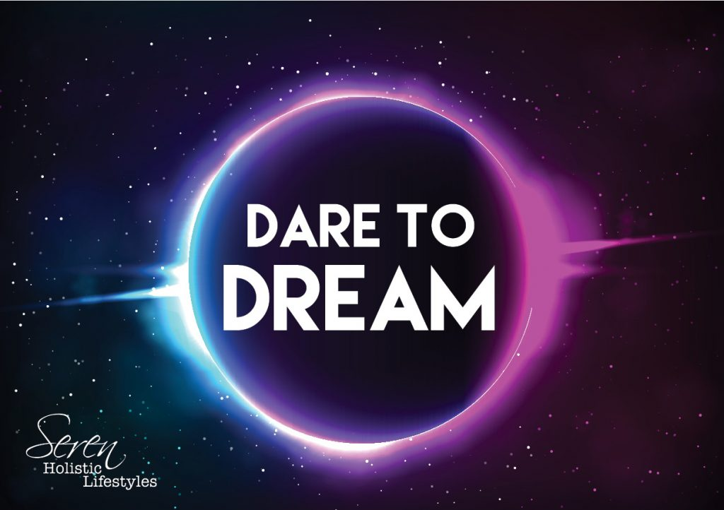 Dare to dream Aug Full Moon